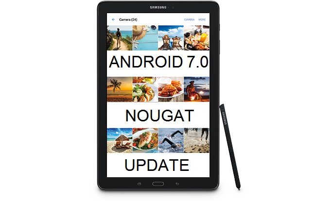Samsung Galaxy Tab A 10.1 with S Pen Android 7.0 Update