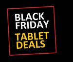 Black Friday Tablet Deals 2019