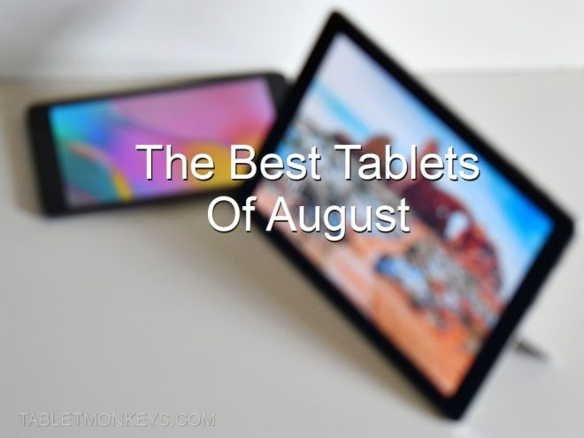 The Best Tablets Of August 2020
